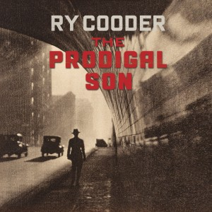 Ry Cooder - The Prodigal Son CD - 08880 7204823