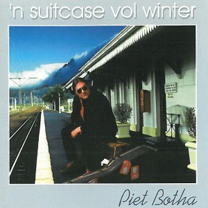 Piet Botha - 'n Suitcase Vol Winter CD - VONK415