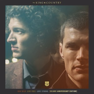 For King & Country - Run Wild. Live Free. Love Strong.  CD - WD2-889429