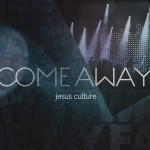 Jesus Culture - Come Away (Live) CD - 602547234476