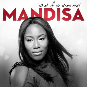 Mandisa - What If We Were Real CD - 5099996786321