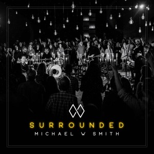 Michael W. Smith - Surrounded CD - 762183425529