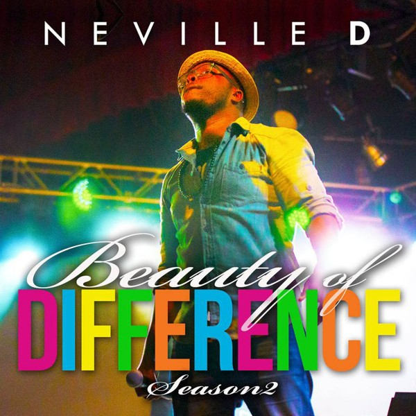 Neville D - Beauty of Difference Season 2 (Live) CD - CAMCD1432115166