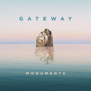 Gateway - Monuments CD - FTSCD3621185019