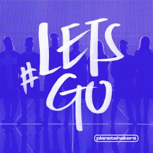 Planetshakers - Let's Go (Live) CD - INTGCD65302