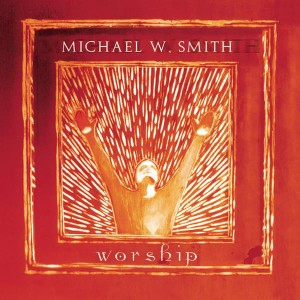 Michael W. Smith - Worship CD - RCD0025
