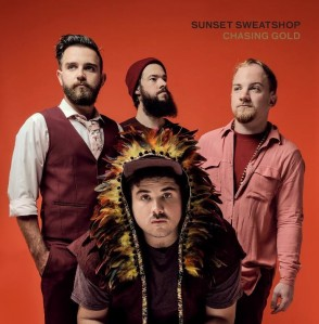 Sunset Sweatshop - Chasing Gold CD - CDJUKE 206