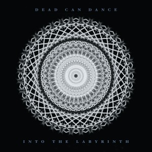 Dead Can Dance - Into the Labyrinth VINYL - DAD3621