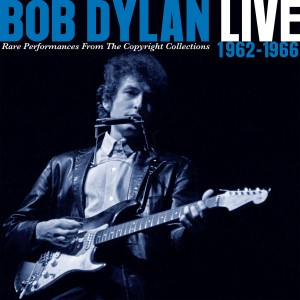 Bob Dylan - Live 1962-1966: Rare Performances from the Copyright Collections CD - 19075865322