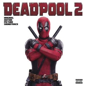 Deadpool 2 (Original Motion Picture Soundtrack) VINYL - 19075865051