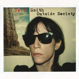 Patti Smith - Outside Society VINYL - 88985438461