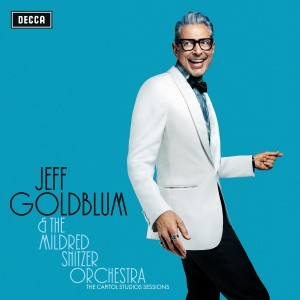 Jeff Goldblum & The Mildred Snitzer Orchestra - The Capitol Studios Sessions CD - 06025 6792593