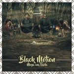 Black Motion - Moya Wa Taola CD - CDSAR020