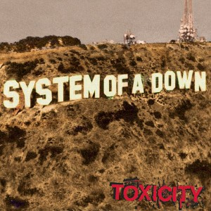 System Of A Down - Toxicity VINYL - 19075865591