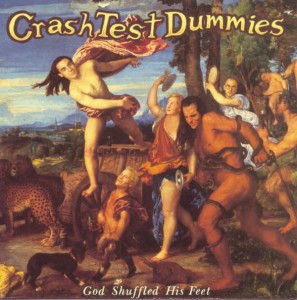Crash Test Dummies - God Shuffled His Feet (Limited Edition) VINYL - 19075869191