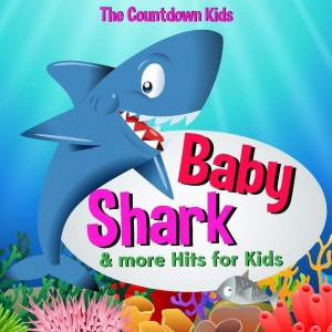 The Countdown Kids - Baby Shark & More Hits For Kids CD - DGR1984
