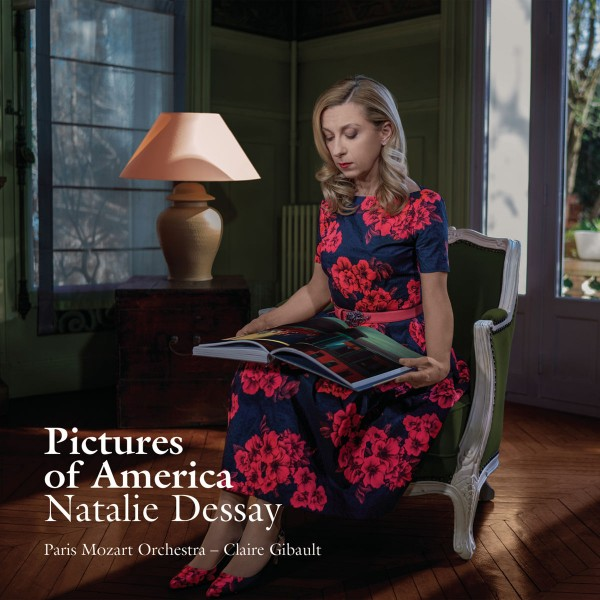 Natalie Dessay - Pictures of America CD - 88985386282