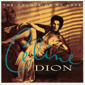 Céline Dion - The Colour of My Love (25th Anniversary Turquoise Vinyl) VINYL - 19075894201
