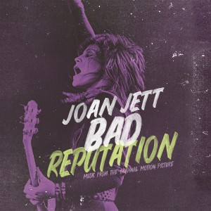 Joan Jett - Bad Reputation (Music from the Original Motion Picture) - RSD Black Friday 2018 VINYL - 19075895461