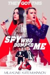 The Spy Who Dumped Me DVD - 04308 DVDI