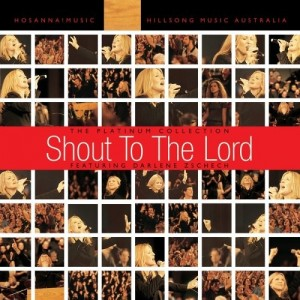 Hillsong Feat. Darlene Zschech - Shout To The Lord: The Platinum Collection Vol. 1 CD - WHS/ACD /172C/