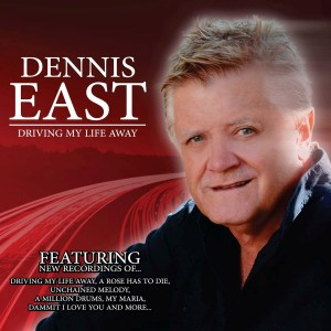 Dennis East - Driving My Life Away CD - IBECD102