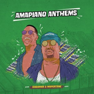 Dadaman & Mapentane - Amapiano Anthems CD - CDSAR021
