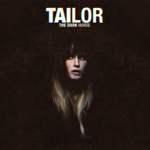 Tailor - The Dark Horse VINYL - LPJUST 004