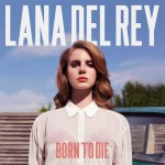 Lana Del Rey - Born to Die CD - SSTARCD 7658