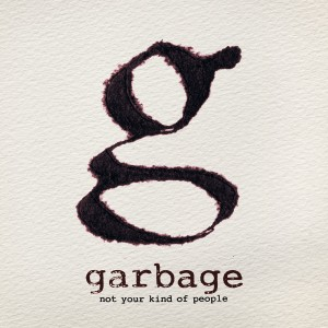 Garbage - Not Your Kind Of People CD - STNVOL 010