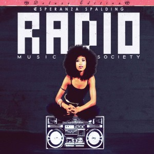 Esperanza Spalding - Radio Music Society (Deluxe Edition) CD+DVD - 08880 7233626