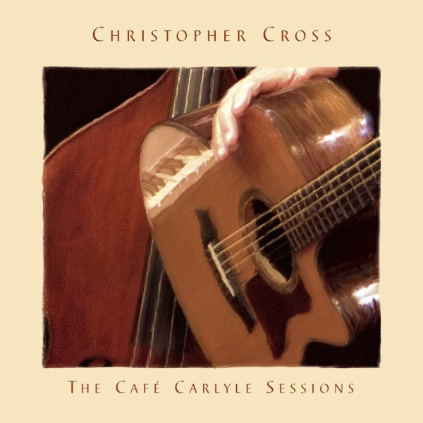 Christopher Cross - The Café Carlyle Sessions CD - EDCD77