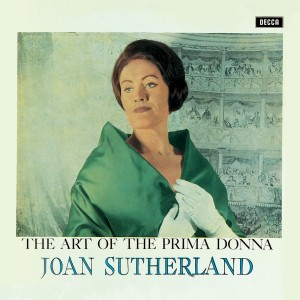 Dame Joan Sutherland - Act Of The Prima Donna CD - 00289 4783071