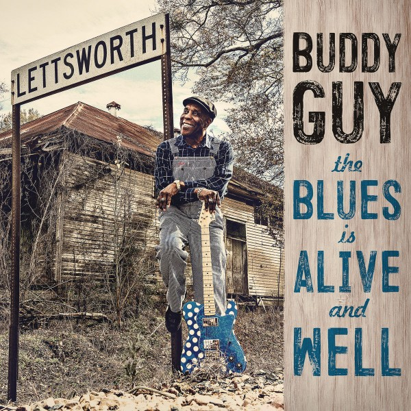 Buddy Guy - The Blues Is Alive and Well CD - 19075812472