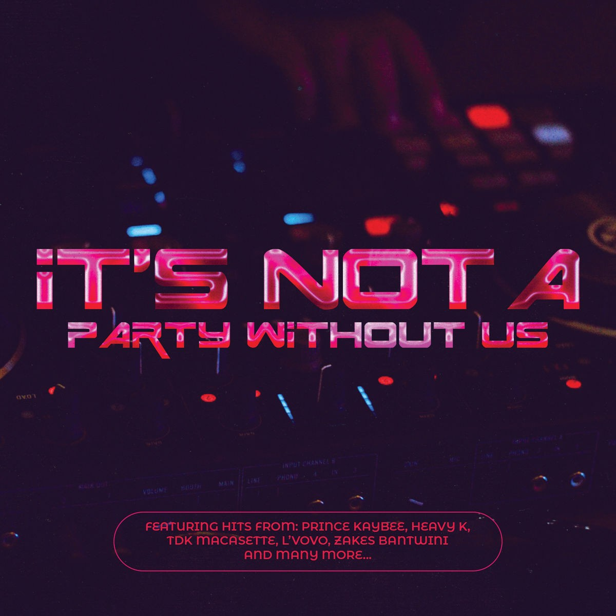 It's Not A Party Without Us CD - CDRBL 973