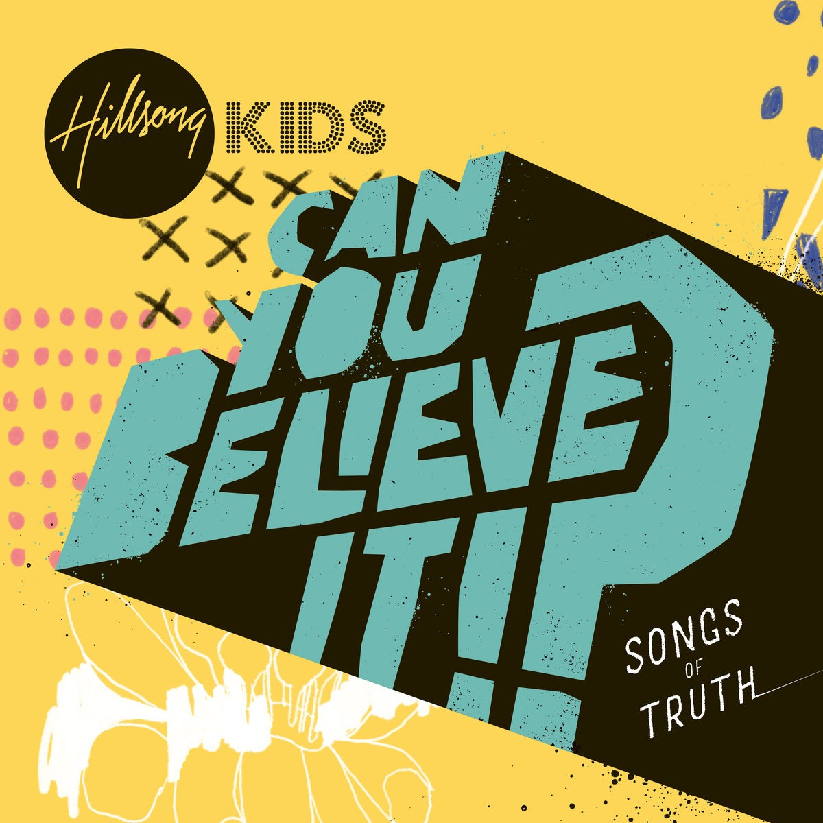 Hillsong Kids - Can You Believe It!? CD - HMACD347